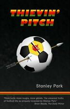 Thievin' Pitch by Stanley Park (2014, Paperback)