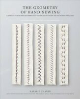 Geometry of Hand-Sewing : A Romance in Stitches and Embroidery from Alabama C...