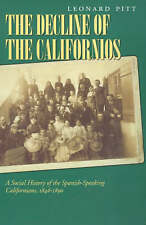 Decline of the Californios: A Social History of the Spanish-Speaking Californias