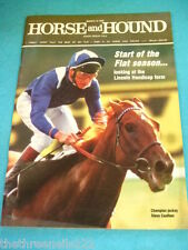 HORSE and HOUND - START OF THE FLAT SEASON - MARCH 15 1985