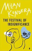 The Festival of Insignificance, Kundera, Milan, New, Book