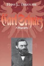 The North's Civil War: Carl Schurz : A Biography No. 5 by Hans L. Trefousse...