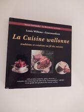 LA CUISINE WALLONNE  140 recettes - Louis Willems La Renaissance du Livre 1997