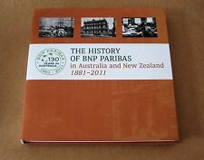 THE HISTORY OF BNP PARIBAS in Australia and New Zealand 1881 - 2011