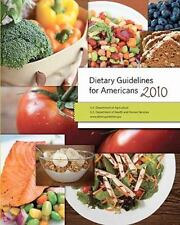 Dietary Guidelines for Americans 2010 (Paperback or Softback)