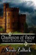 Champion of Valor 3 by Nicole Zoltack (2013, Paperback)