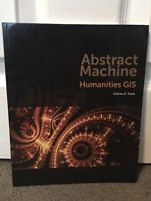 Abstract Machine Humanities GIS Charles B Travis Paperback Excellent Free Ship