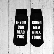 If you can read this/Bring me a Gin & Tonic - Printed on the Sole size 6-12