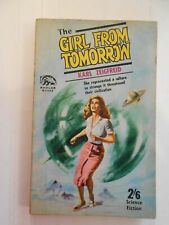 THE GIRL FROM TOMORROW BY KARL ZEIGFREID (SOFT COVER) BADGER BOOKS SF NO. 114