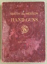 SMITH & WESSON BOOK HAND GUNS McHENRY & ROPER 1945/1947 Copyright