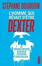L'Homme qui rêvait d'être Dexter von Bourgoin, Stephane   Buch   Zustand gut