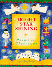 BRIGHT STAR SHINING:POEMS FOR CHRISTMAS., Harrison, Michael and Christopher Stua