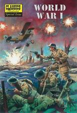 World War I: The Illustrated Story of the First World War (Classics Illustrated