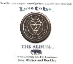 Various - Love To Be... The Album... (2xCD 1996) Tony Walker / Buckley