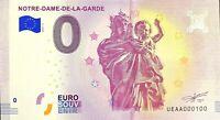 BILLET 0  EURO NOTRE DAME DE LA GARDE VIERGE FRANCE   2018  NUMERO 100