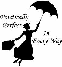 Mary Poppins Practically Perfect In Every Way Wall Sticker Vinyl Decal 30x33