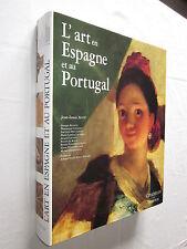 L'ART EN ESPAGNE et au PORTUGAL par JEAN LOUIS AUGE Editions CITADELLES MAZENOD