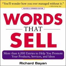 Words That Sell : More Than 6,000 Entries to Help You Promote Your Products,...
