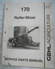 GEHL 170 ROLLER MIXER Service Parts Manual 1993
