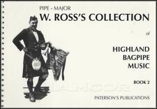 Pipe-Major W Ross Collection of Highland Bagpipe Sheet Music Book 2