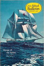 national geographic-SCHOOL BULLETIN-feb 7,1966-VOYAGE OF THE YANKEE.