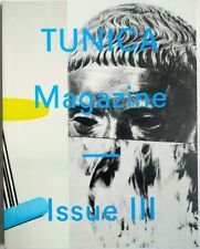 TUNICA MAGAZINE Issue III 2014 Sigrid Calon BARNEY BUBBLES (!) Wah Wah Records