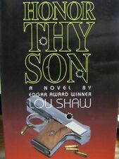 Honor Thy Son Shaw, Lou Free Shipping