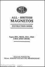 Lucas British Magnetos Instruction Book Lucas ML, RS1, MCK, CK1 Magneto Manual