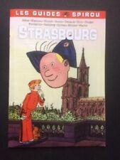 Les Guides Spirou - Strasbourg - Blutch, Blancou, Decaux, Bonin, Hirn, Wachs...