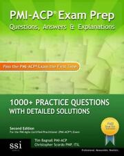 PMI-ACP Exam Prep Questions, Answers and Explanations : 1000+ PMI-ACP Practic...