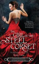 The Steampunk Chronicles: The Girl in the Steel Corset by Kady Cross (2012,...