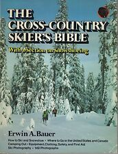 The Cross-Country Skier's Bible by Erwin A. Bauer