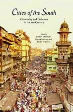 Cities of the South: Citizenship and Exclusion in the 21st Century, Drieskens, B