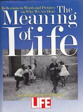 The Meaning of Life: Reflections in Words and Pictures on Why We Are Here by Dav