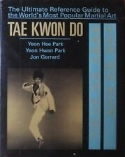 TAE KWON DO BY YEON HEE PARK YEON HWAN PARK KOREAN KARATE KUNG FU MARTIAL ARTS