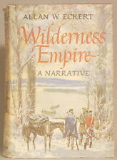 WILDERNESS EMPIRE by ALAN ECKERT Hardcover SIGNED FIRST EDITION