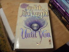The Westmoreland Dynasty Saga: Until You by Judith McNaught   1995  r