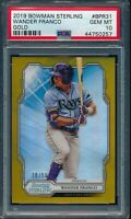 PSA 10 WANDER FRANCO 2019 Bowman Sterling GOLD REFRACTOR #/50 Rookie RC GEM MINT