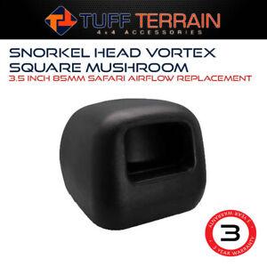 Tuff Terrain Snorkel Head Square Mushroom 3.5in 85mm Safari Airflow Replacement