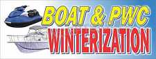 3'X8' BOAT & PWC WINTERIZATION BANNER Signs Jet Ski Seadoo Watercraft Repairs