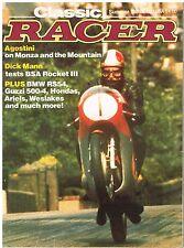 C Racer Summer 1986 Agostini Rocket 3 BMW RS54 Guzzi 500-4 RSC 350 Westlake