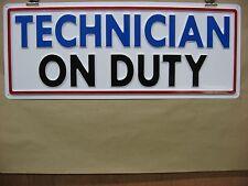 Technician On Duty 3D Embossed Plastic Service Sign 8x22 Shop, Garage Auto Fix