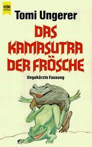 Das Kamasutra der Frösche. von Ungerer, Tomi   Buch   Zustand sehr gut
