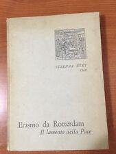1968 ERASMO DA ROTTERDAM Il lamento della Pace - Strenna UTET