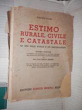 ESTIMO RURALE CIVILE E CATASTALE Pietro Ficai Hoepli 1946 scienza tecnica libro