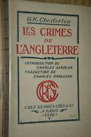 Edition originale / Les crimes de l'Angleterre / Chesterton / Crès 1916 / H20