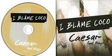 I Blame Coco Feat. Robyn - Caesar - (1 Track Promo CD) - MINT / NEW