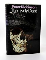 Peter Dickinson THE LIVELY DEAD  1st Edition 1st Printing
