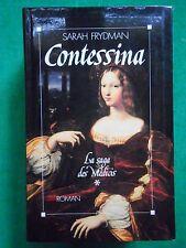 CONTESSINA SARAH FRYDMAN LA SAGA DES MEDICIS 1 GRAND FORMAT ITALIE RENAISSANCE