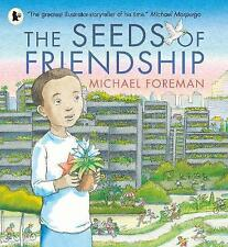 *FRIENDSHIP FABLE* The Seeds of Friendship by Michael Foreman 9781406365900 A12